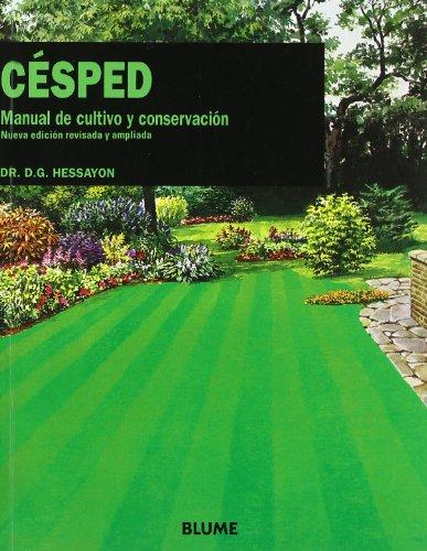 Cesped - Manual De Cultivo Y Conservacion por D.G. Hessayon