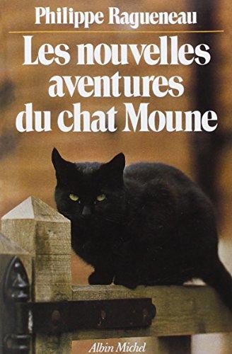 Les Nouvelles Aventures du chat Moune (POD)