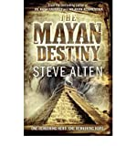 [(The Mayan Destiny)] [Author: Steve Alten] published on (February, 2012)