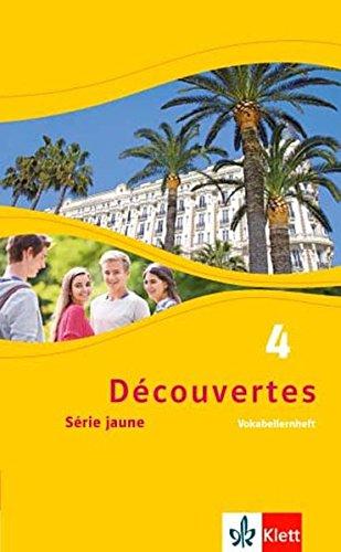 Découvertes 4. Série jaune: Vokabellernheft 4. Lernjahr (Découvertes. Série jaune (ab Klasse 6). Ausgabe ab 2012)