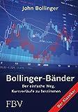 Bollinger Bänder: Der einfache Weg, Kursverläufe zu bestimmen