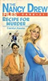 Recipe for Murder (Nancy Drew Files)