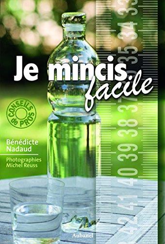 Je mincis facile par Bénédicte Nadaud, Michel Reuss