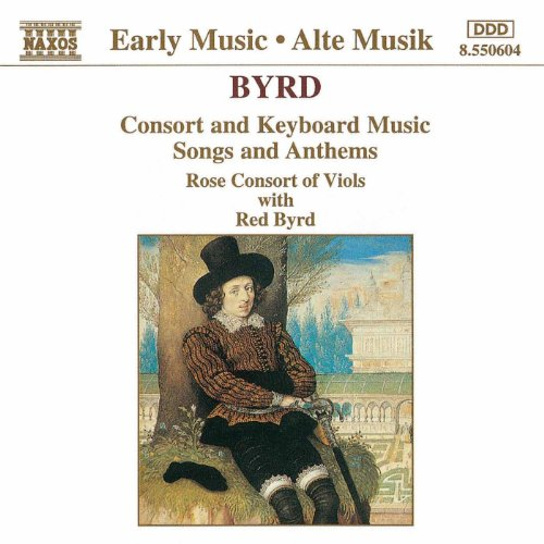 Byrd: Consort and Keyboard Mus...