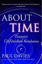 About Time: Einstein's Unfinished Revolution by Paul Davies (1996-04-09)