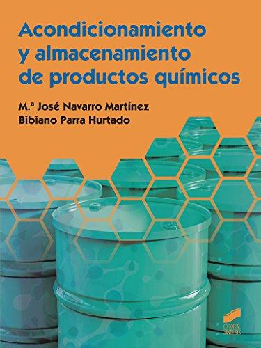 Acondicionamiento y almacenamiento de productos químicos (Ciclos Formativos nº 56) por M.ª José/Parra Hurtado, Bibiano Navarro Martínez