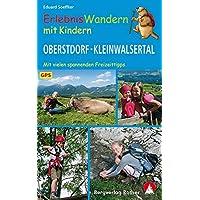 Erlebniswandern mit Kindern Oberstdorf - Kleinwalsertal: 24 Wanderungen und Ausflüge. Mit vielen spannenden…