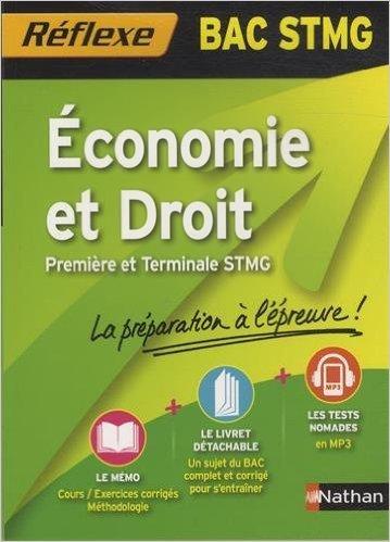 Economie et Droit Bac STMG de Analie LITTIERE ,Géraldine Paret ( 12 août 2014 )