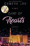 Game of Hearts: Roman (Die Love-Vegas-Saga, Band 1) - Geneva Lee