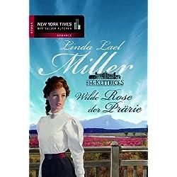 Wilde Rose der Prärie (Die McKettricks 5)