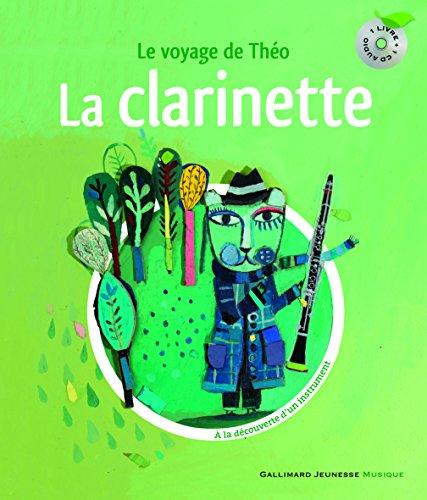 La clarinette: Le voyage de Théo