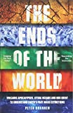 The Ends of the World: Volcanic Apocalypses, Lethal Oceans and Our Quest to Understand Earth