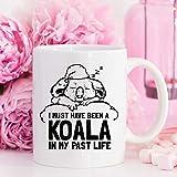EstherBur87 Devo Essere Stato Un Koala nella mia Vita passata Koala Coffee Mug 11 Once Tazza di...