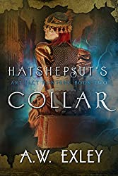 Hatshepsut's Collar (The Artifact Hunters Book 2)