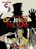 Lo strano caso del Dr. Jekyll & Mr. Hyde: Edizione a fumetti (ClassiComics)