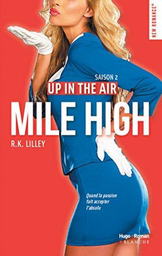 Up in the air Saison 2 Mile High par [Lilley, R k]