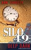 Silo 49: Deep Dark (English Edition)