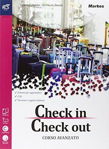 Check in check out. Openbook-Extrakit. Per le Scuole superiori. Con e-book. Con espansione online