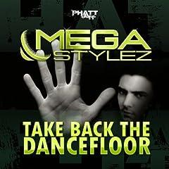 Take Back the Dancefloor (Club Mix)