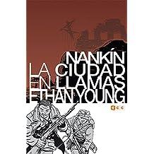 Nankín: La ciudad en llamas