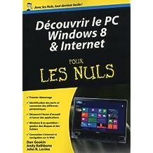 Découvrir le PC Windows 8 et Internet Pour les Nuls