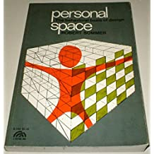 Personal Space: The Behavioral Basis of Design (Spectrum Books) by Robert Sommer (1969-06-01)