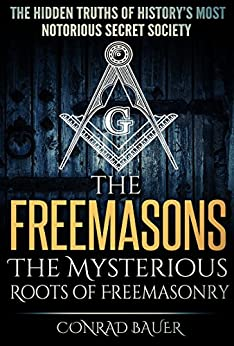 history of the freemasons secret societies