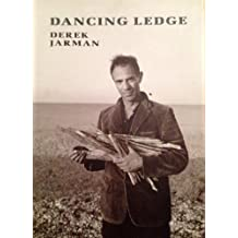 Dancing Ledge by Derek Jarman (1991-10-01)