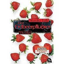 Der Erdbeerpflücker (Die Jette-Thriller, Band 1)
