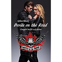 Cowgirl trifft auf Biker (Devils on the Road 1)