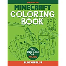 Minecraft Coloring Book: The Big Book of Mobs