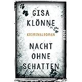 Nacht ohne Schatten: Kriminalroman (Judith-Krieger-Krimis 3)