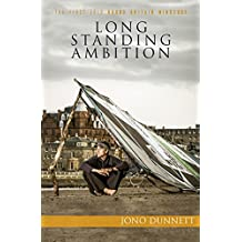Long Standing Ambition: the first solo round Britain windsurf (English Edition)