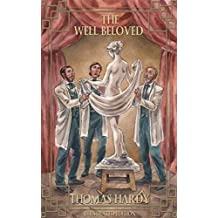 The Well Beloved: A Sketch of a Temperament: Illustrated Edition