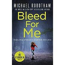 Bleed For Me Joe Oloughlin