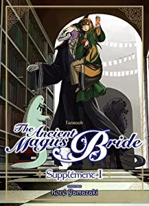 The Ancient Magus Bride : Supplément Edition simple Tome 1