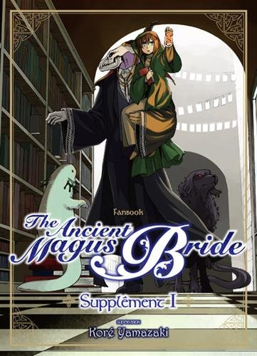 The ancient magus bride : Supplément 1