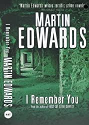 I Remember You by Martin Edwards (1993-07-29)
