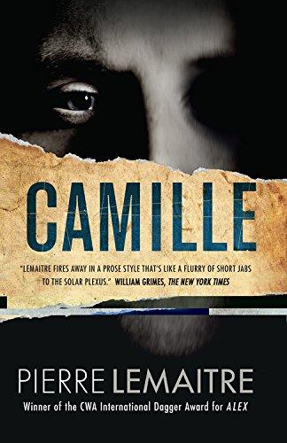 Camille (Commandant Camille Verhoeven Trilogy) por Pierre Lemaitre
