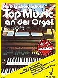 Top Music an der Orgel: Leicht verständlicher Einführungskurs in 40 Lektionen. Band 1. Elektronische Orgel.