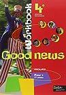 Anglais 4e Good news - Cahiers d'exercices