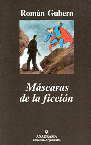 Máscaras de la ficción (Argumentos)