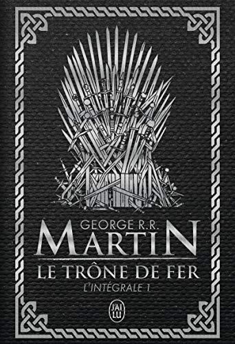 Le Trône de fer l'Intégrale (A game of Thrones), Tome 1 : par  George R. R. Martin