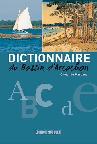 DICTIONNAIRE DU BASSIN D'ARCACHON