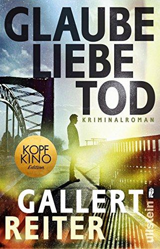Buchcover Glaube Liebe Tod: Kriminalroman (Ein Martin-Bauer-Krimi, Band 1)