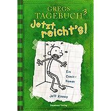 Gregs Tagebuch 3: Jetzt reicht's!