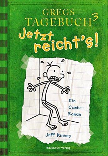 Gregs Tagebuch  Jetzt reicht's!  Bd. 3