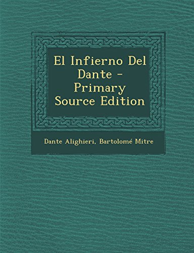 El Infierno Del Dante - Primary Source Edition