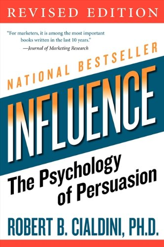 influence: The Psychology of Persuasion (Collins Business Essentials) por Robert B. Cialdini