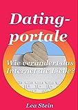 Onlinedating - Datingportale:  Wie verändert das Internet die Liebe?